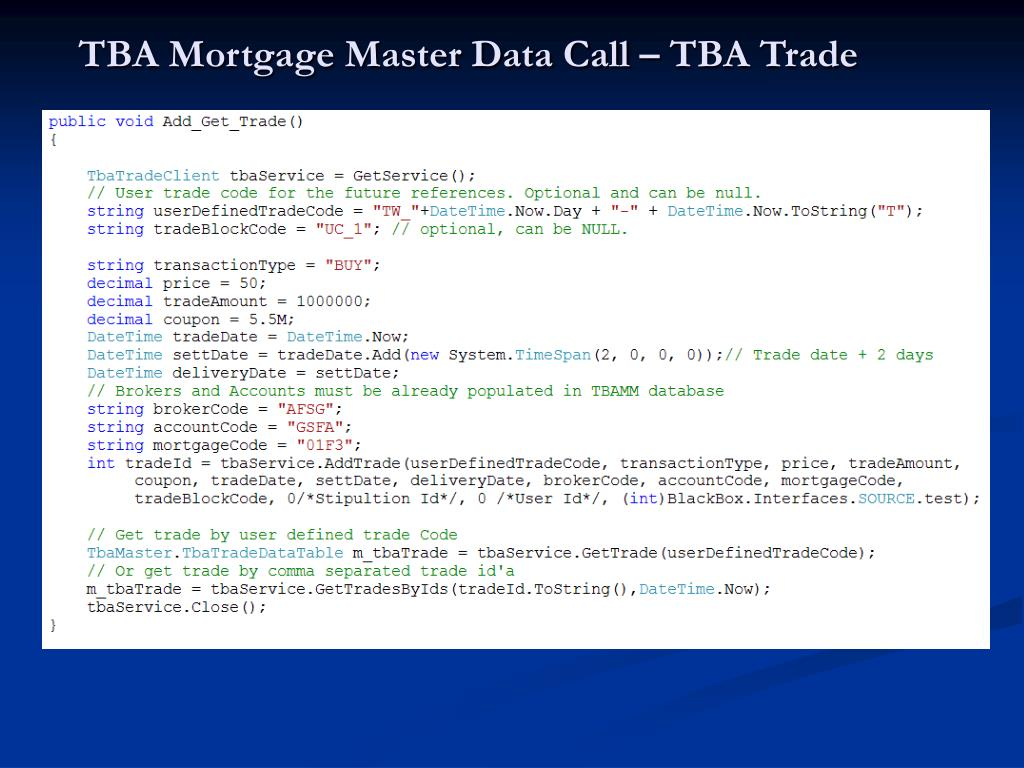 TBA Mortgage Master Data Call – TBA Trade