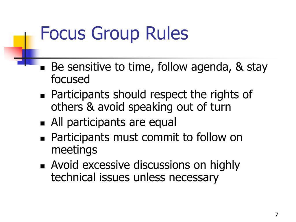 Focus Group Rules