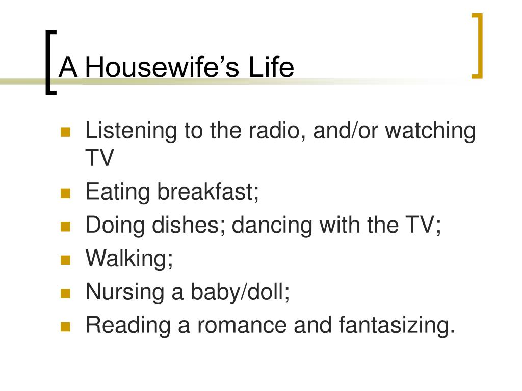 A Housewife's Life
