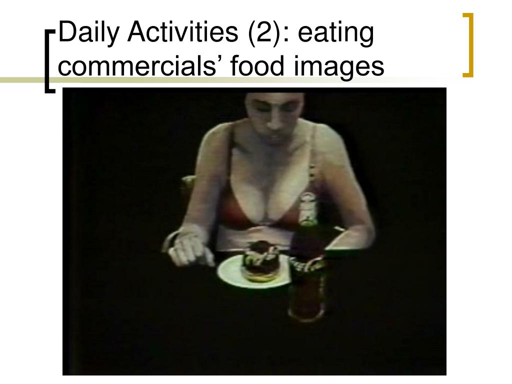 Daily Activities (2): eating commercials' food images