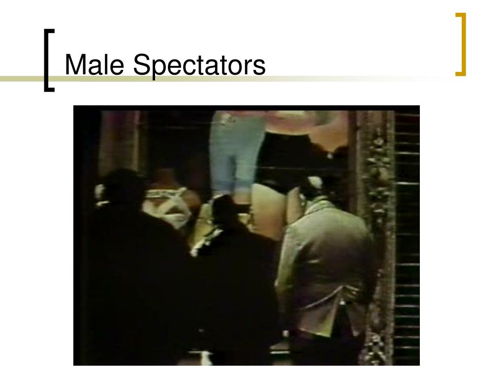 Male Spectators