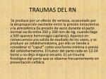 traumas del rn6
