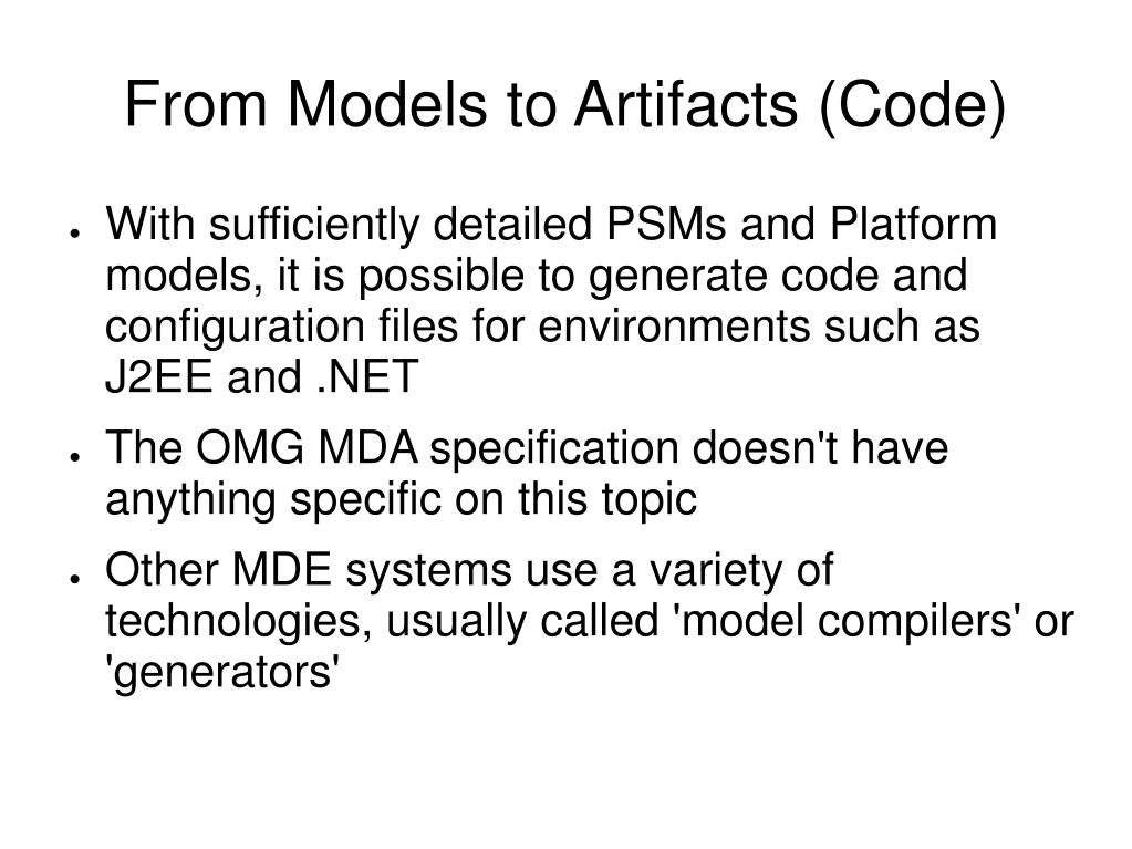 From Models to Artifacts (Code)