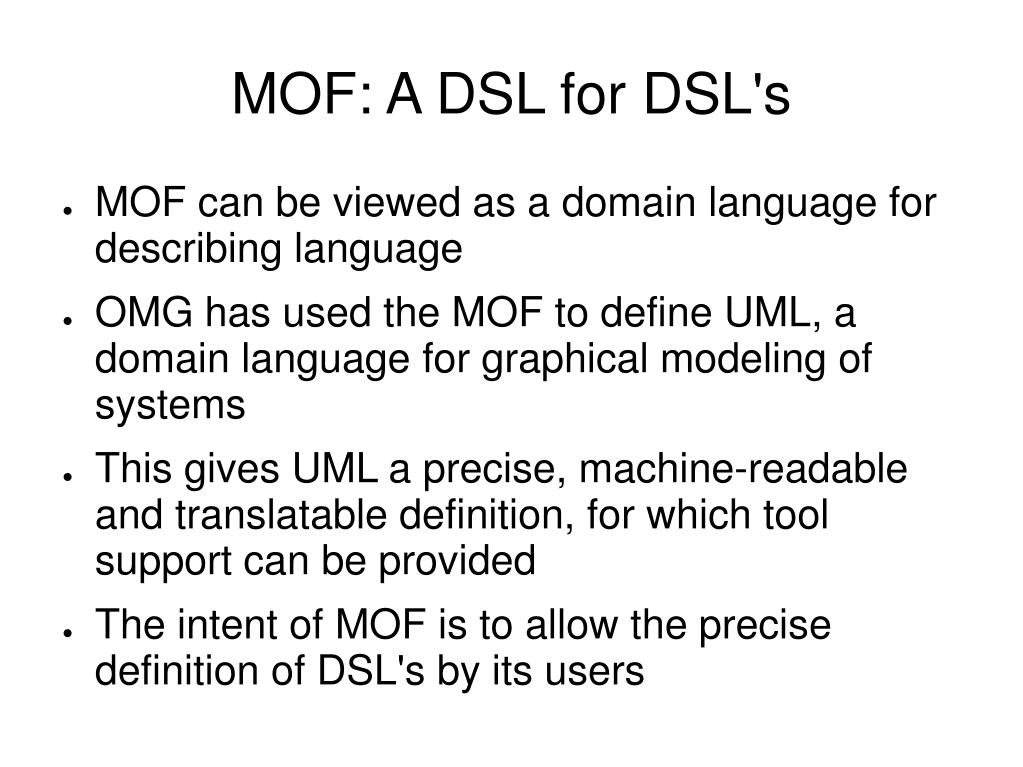 MOF: A DSL for DSL's