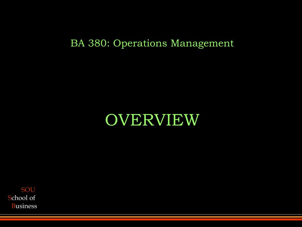 BA 380: Operations Management