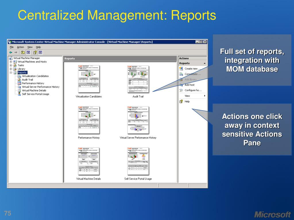 Centralized Management: Reports