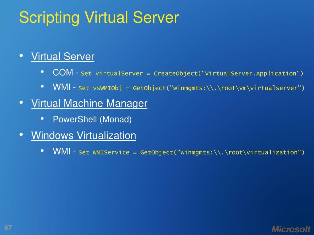 Scripting Virtual Server