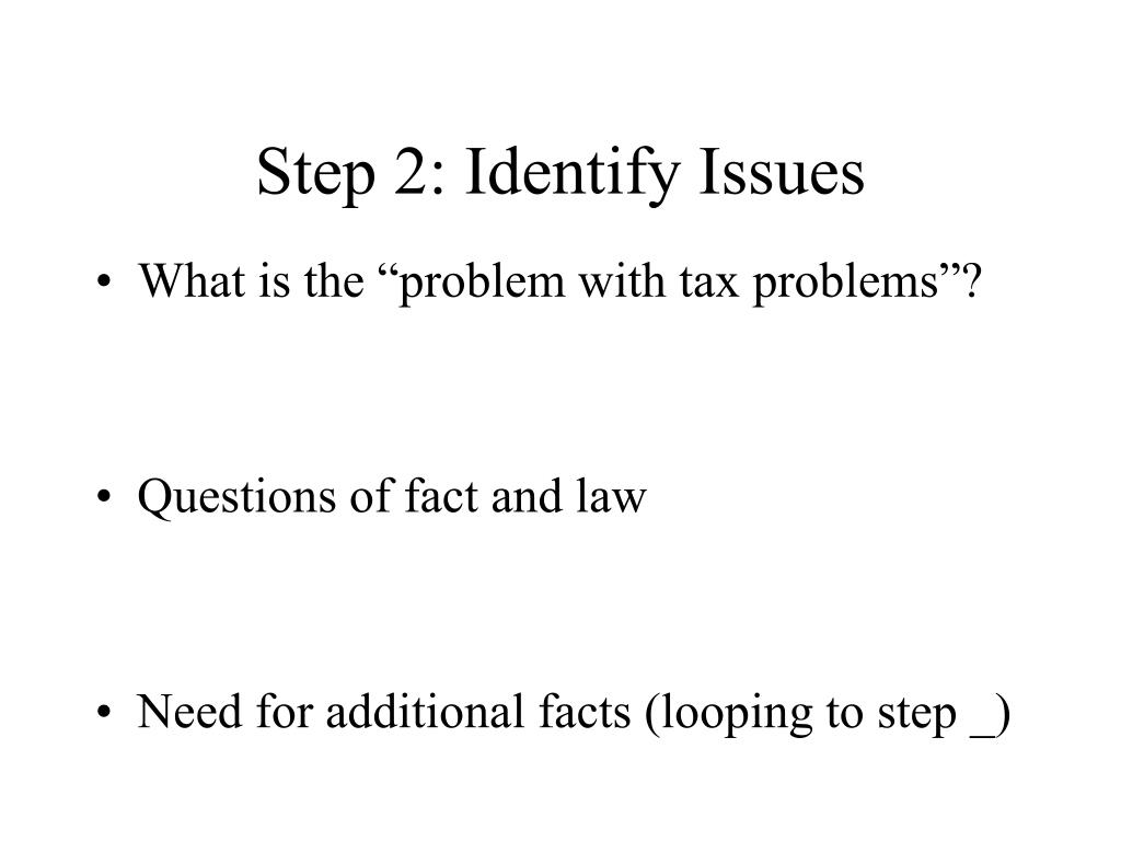 Step 2: Identify Issues