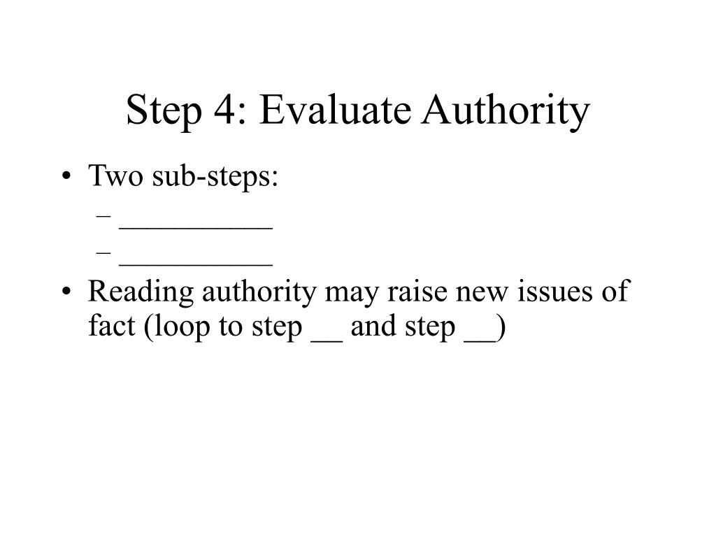 Step 4: Evaluate Authority
