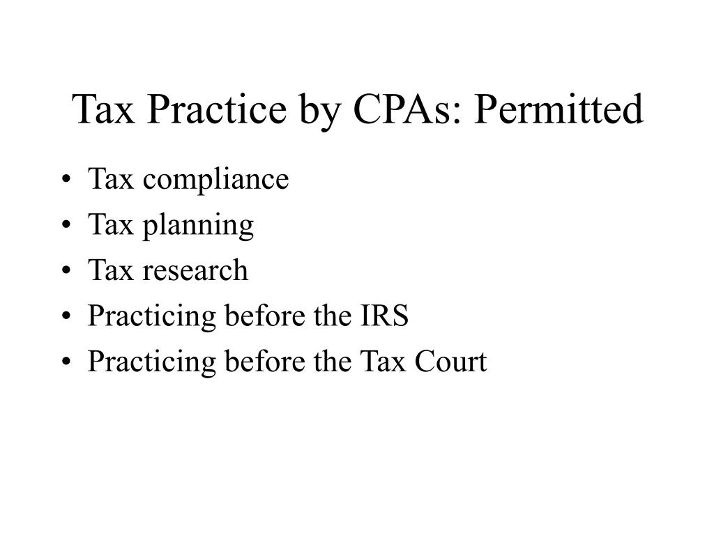 Tax Practice by CPAs: Permitted