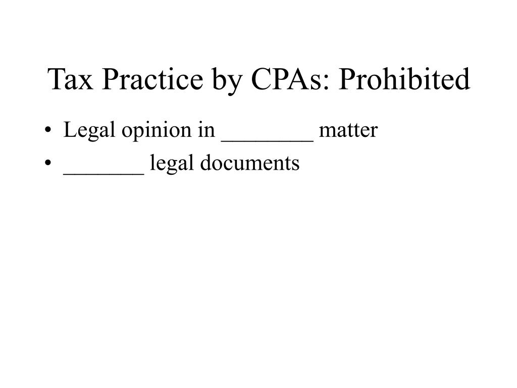 Tax Practice by CPAs: Prohibited