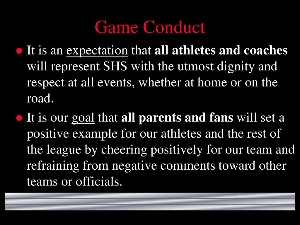 Game Conduct