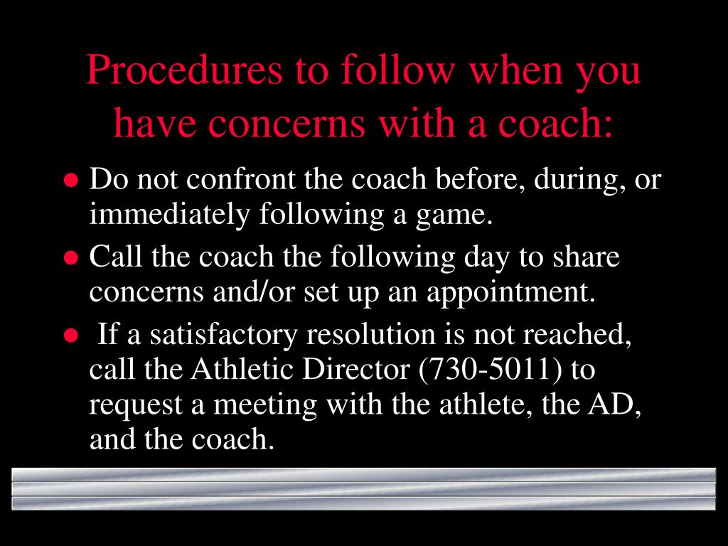 Procedures to follow when you have concerns with a coach:
