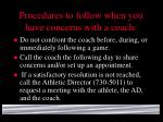 procedures to follow when you have concerns with a coach