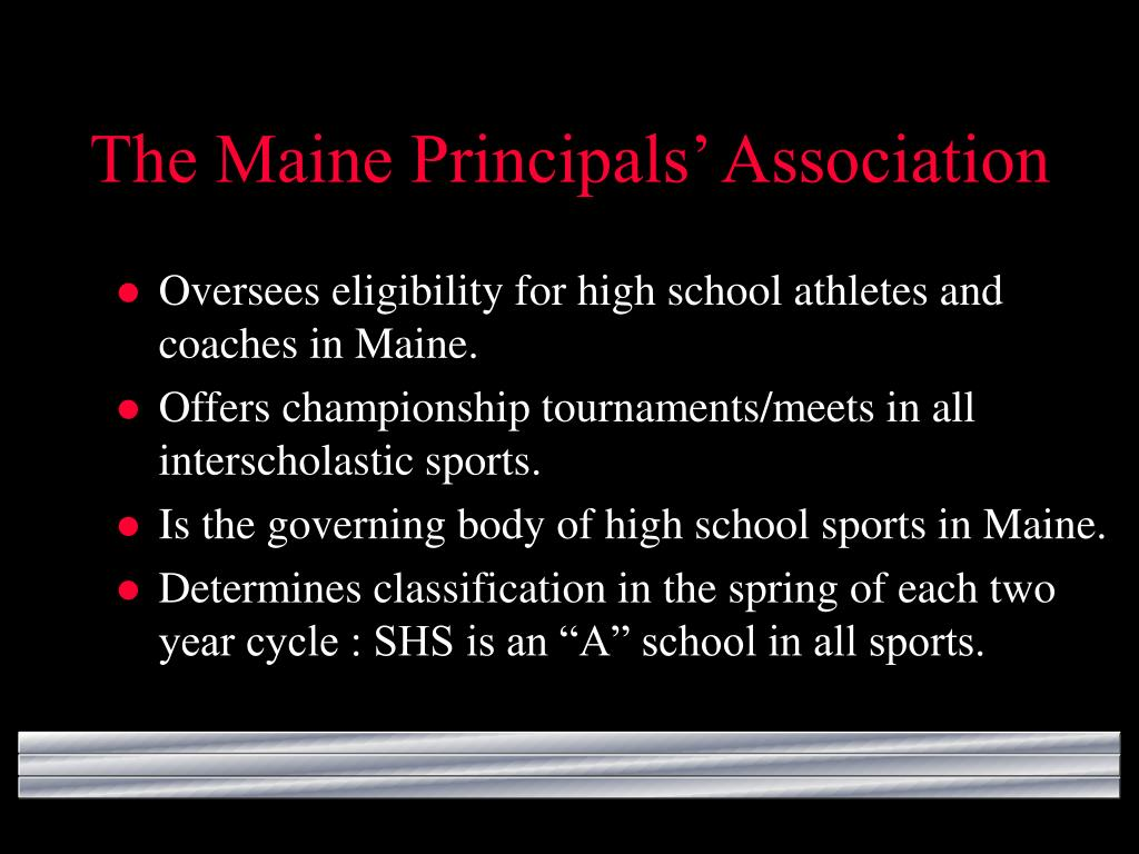 Oversees eligibility for high school athletes and coaches in Maine.
