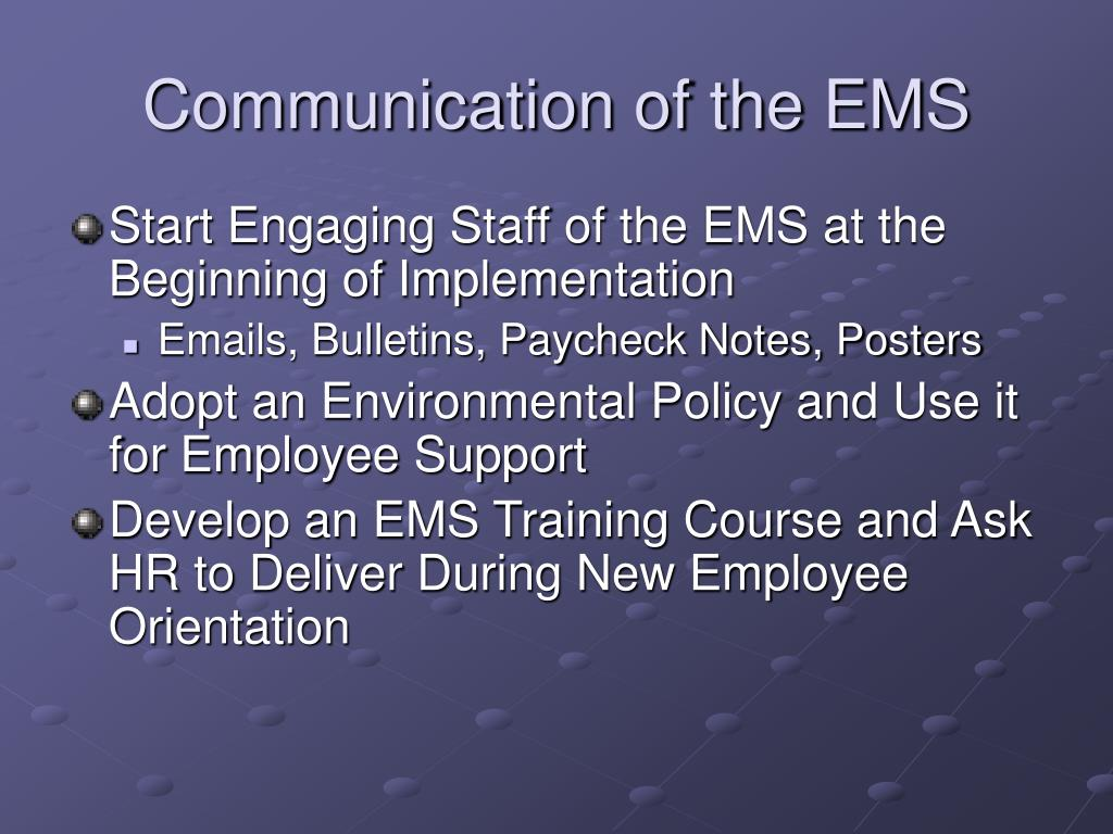 Communication of the EMS