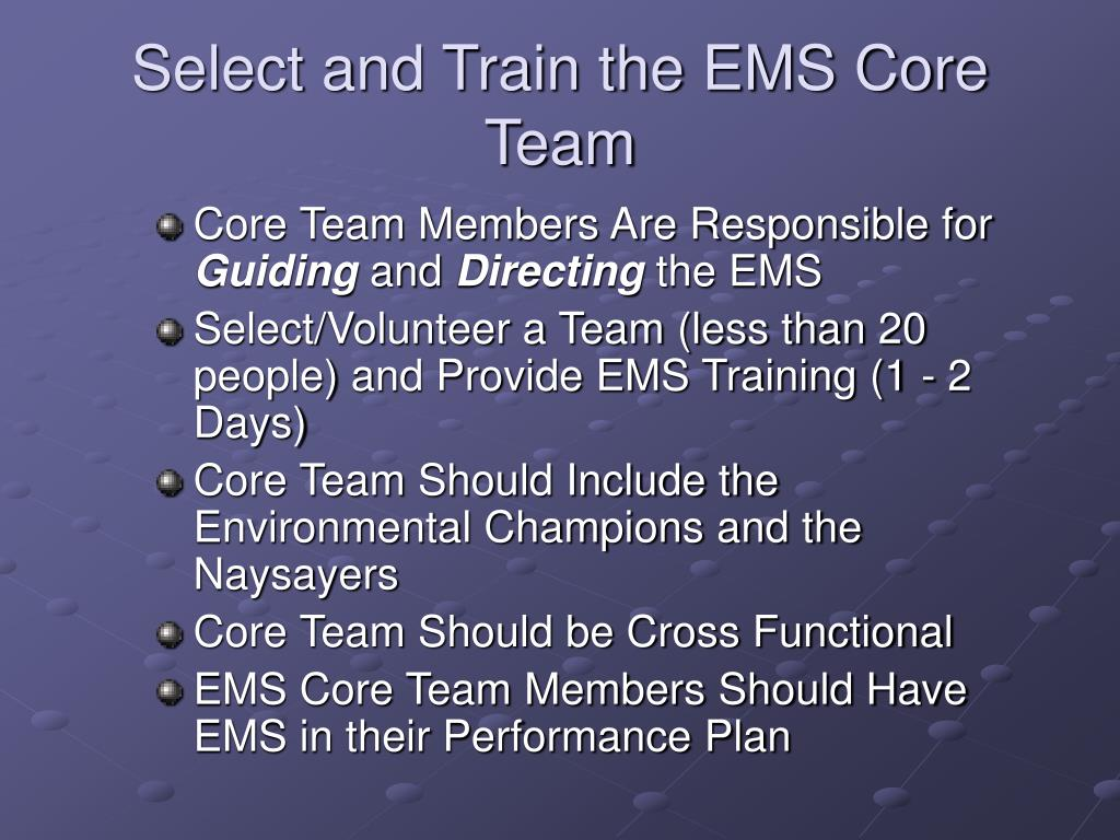 Select and Train the EMS Core Team