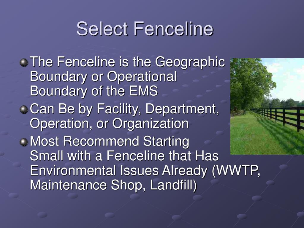 Select Fenceline