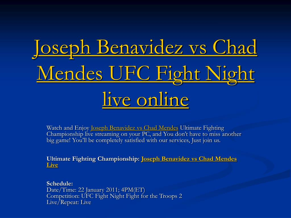 Joseph Benavidez vs Chad Mendes UFC Fight Night live online