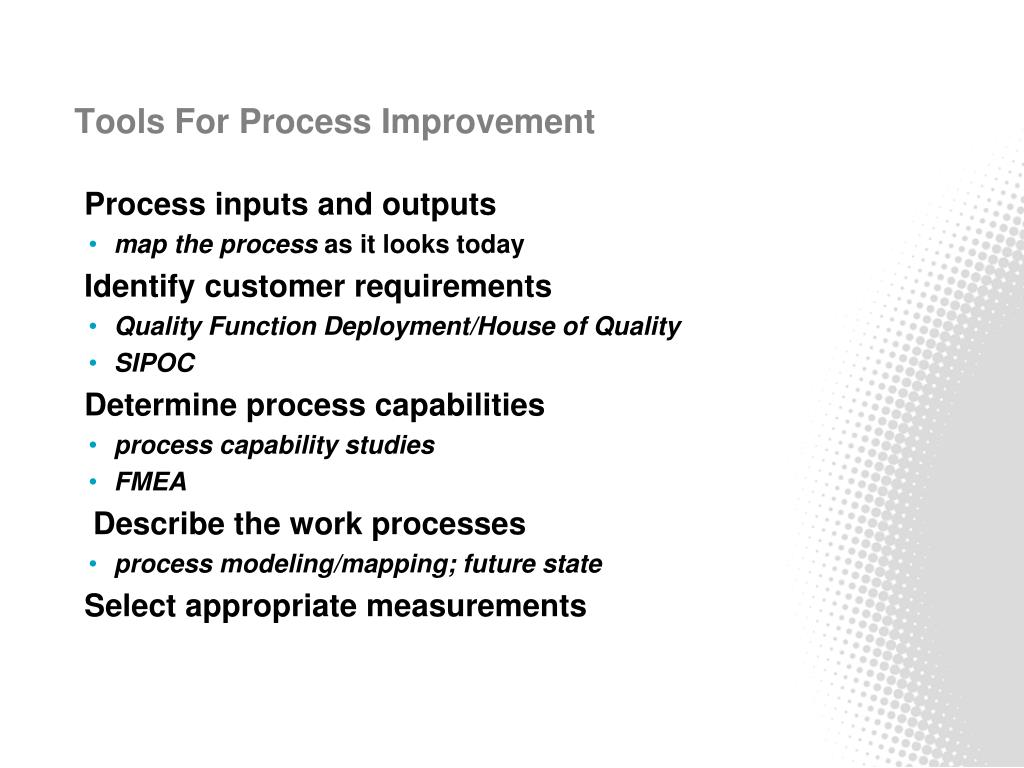 Tools For Process Improvement