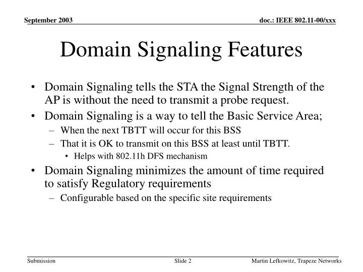 Domain signaling features