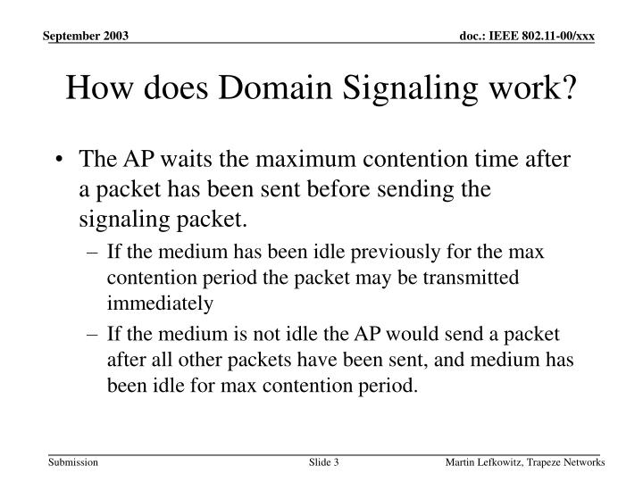 How does domain signaling work