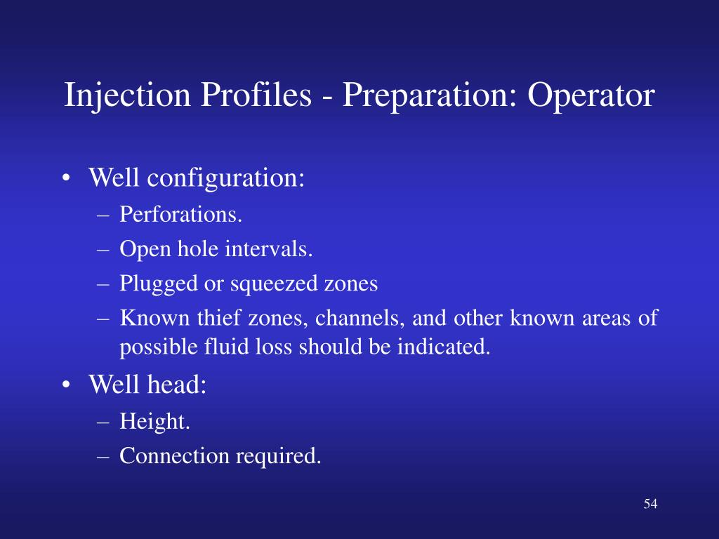 Injection Profiles - Preparation: Operator