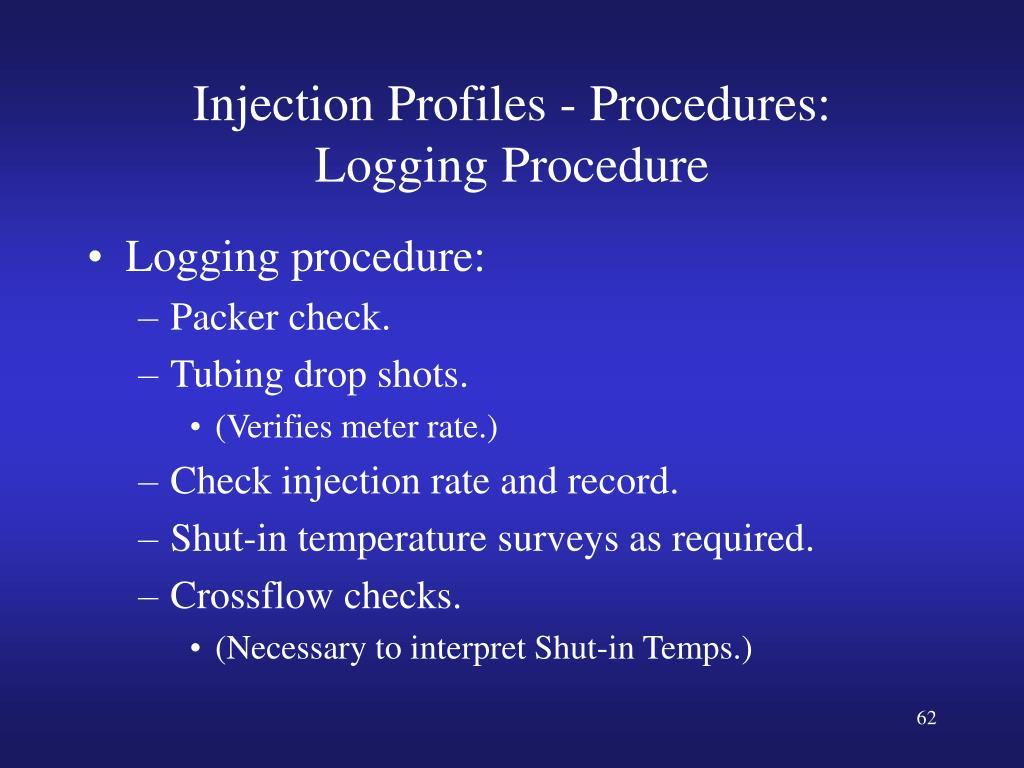 Injection Profiles - Procedures: