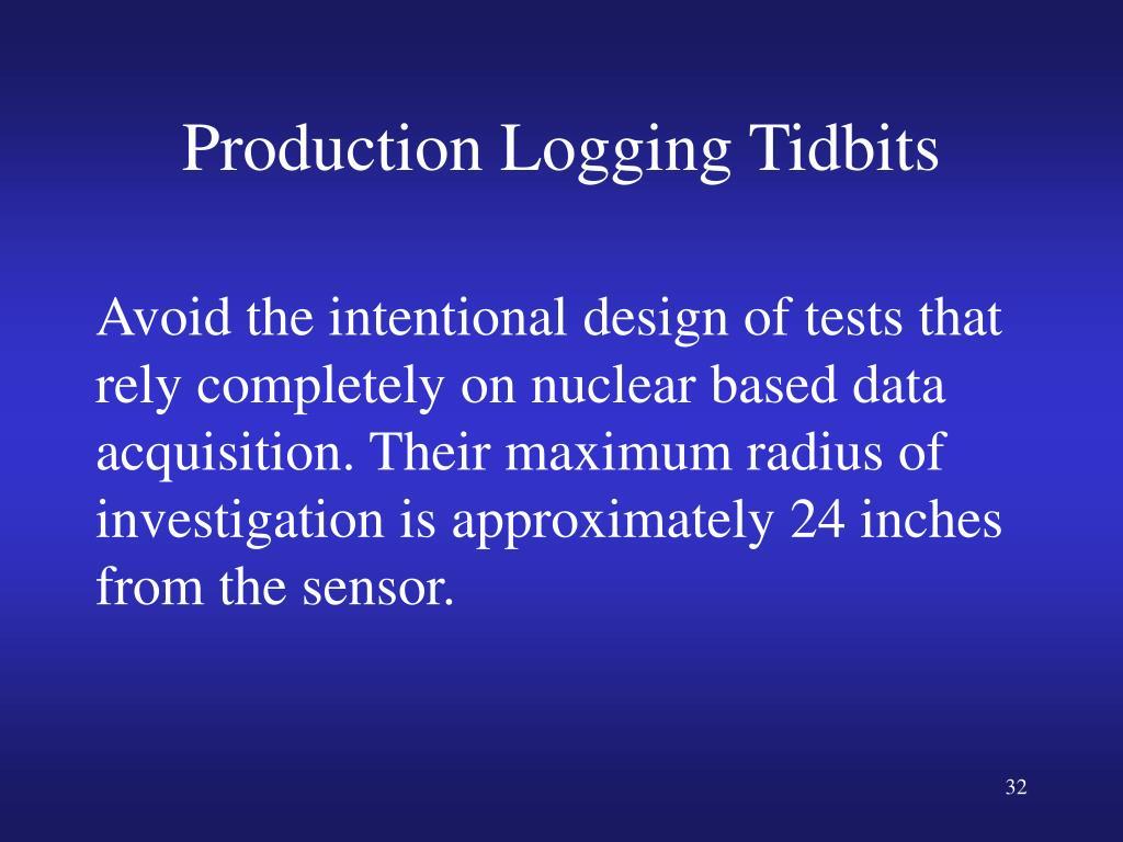 Production Logging Tidbits