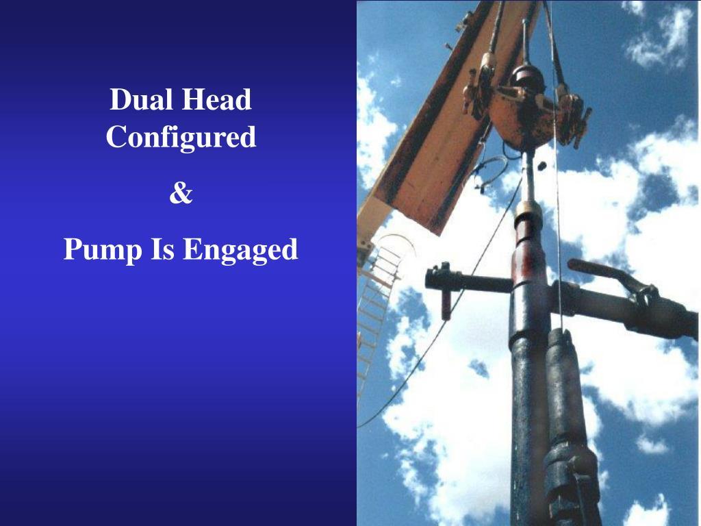 Dual Head Configured