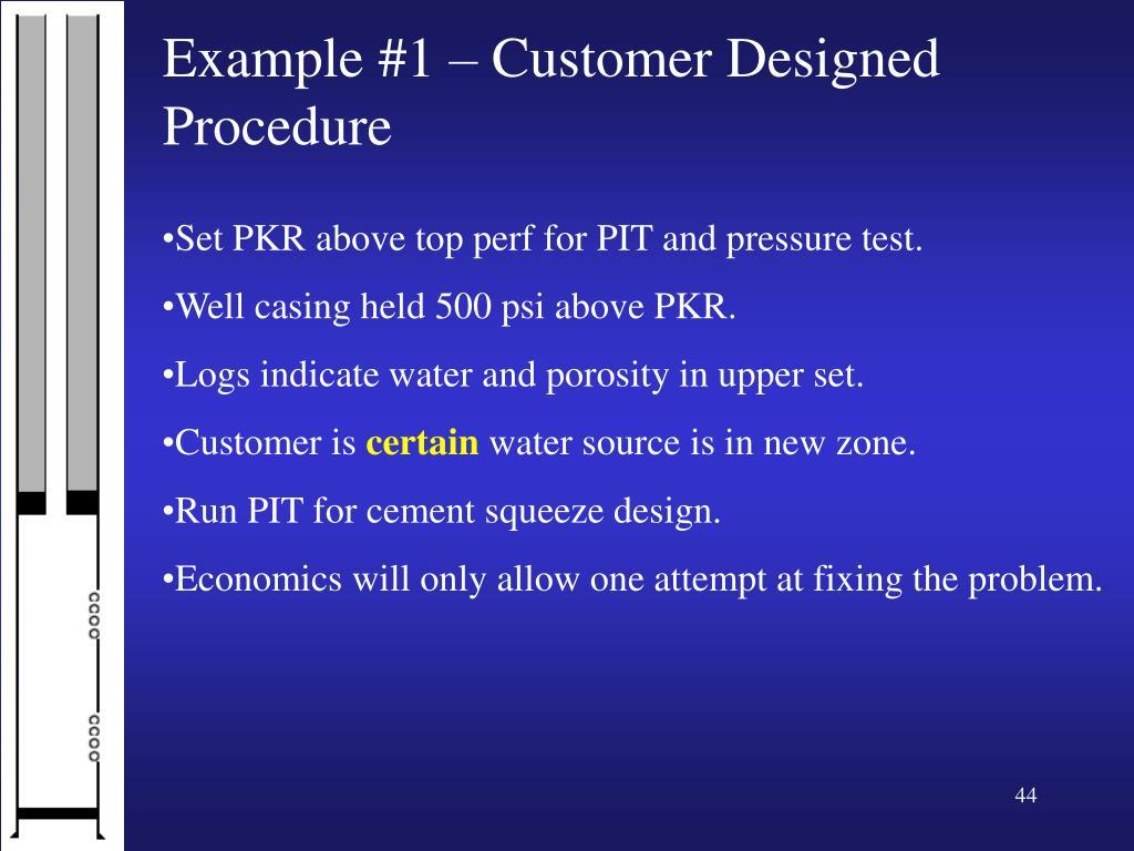 Example #1 – Customer Designed Procedure
