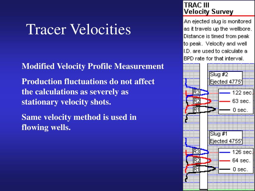 Tracer Velocities