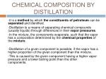 chemical composition by distillation