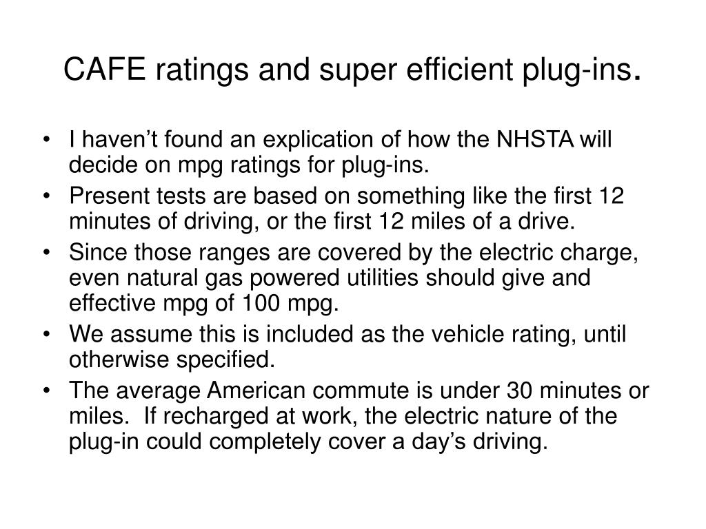 CAFE ratings and super efficient plug-ins