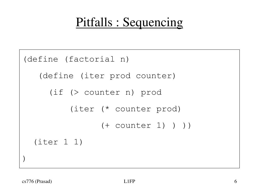 Pitfalls : Sequencing