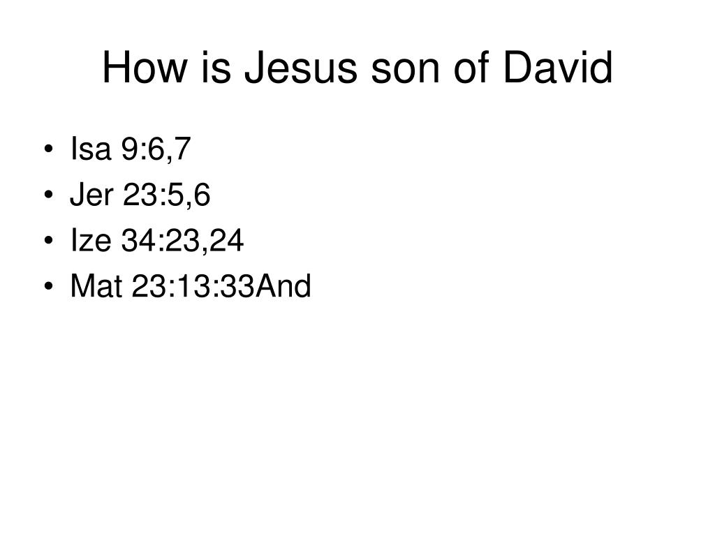 How is Jesus son of David