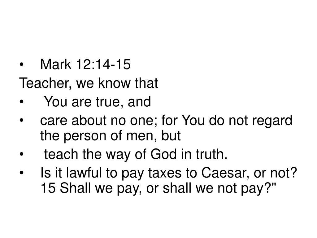 Mark 12:14-15