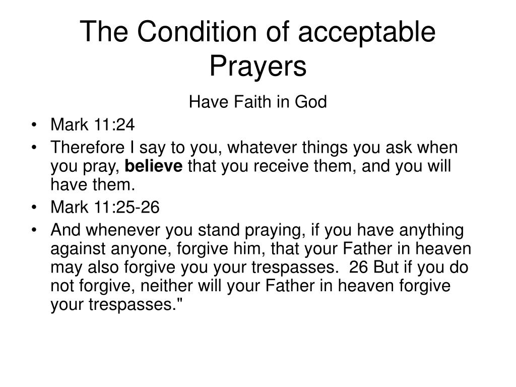 The Condition of acceptable Prayers