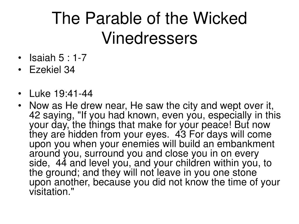 The Parable of the Wicked Vinedressers