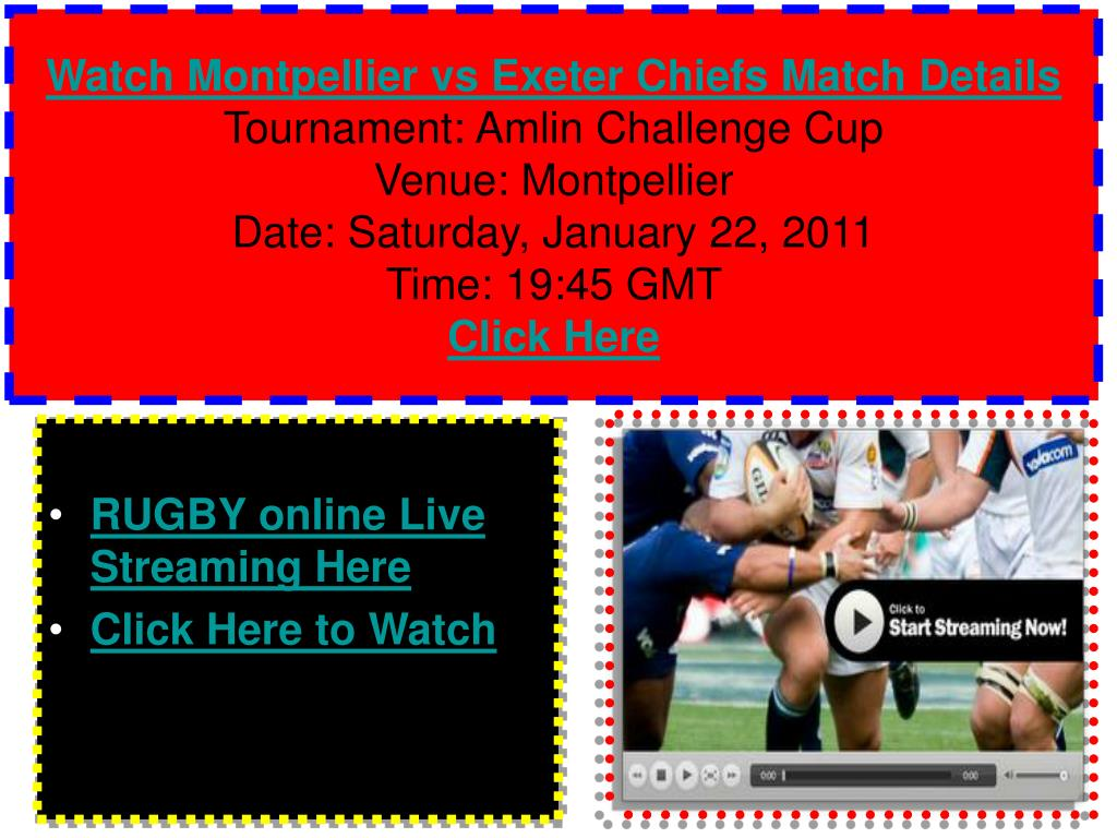 Watch Montpellier vs Exeter Chiefs Match Details