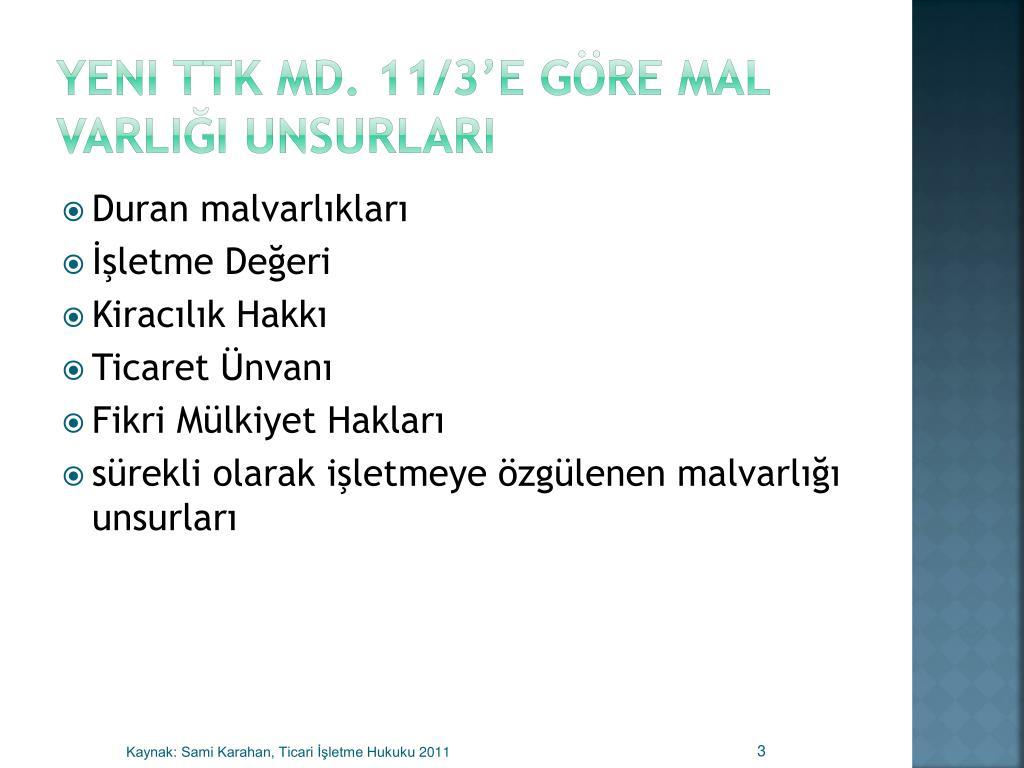 Yeni TTK Md. 11/3'e göre mal