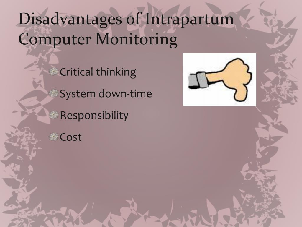 Disadvantages of Intrapartum Computer Monitoring