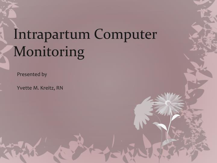 Intrapartum computer monitoring l.jpg