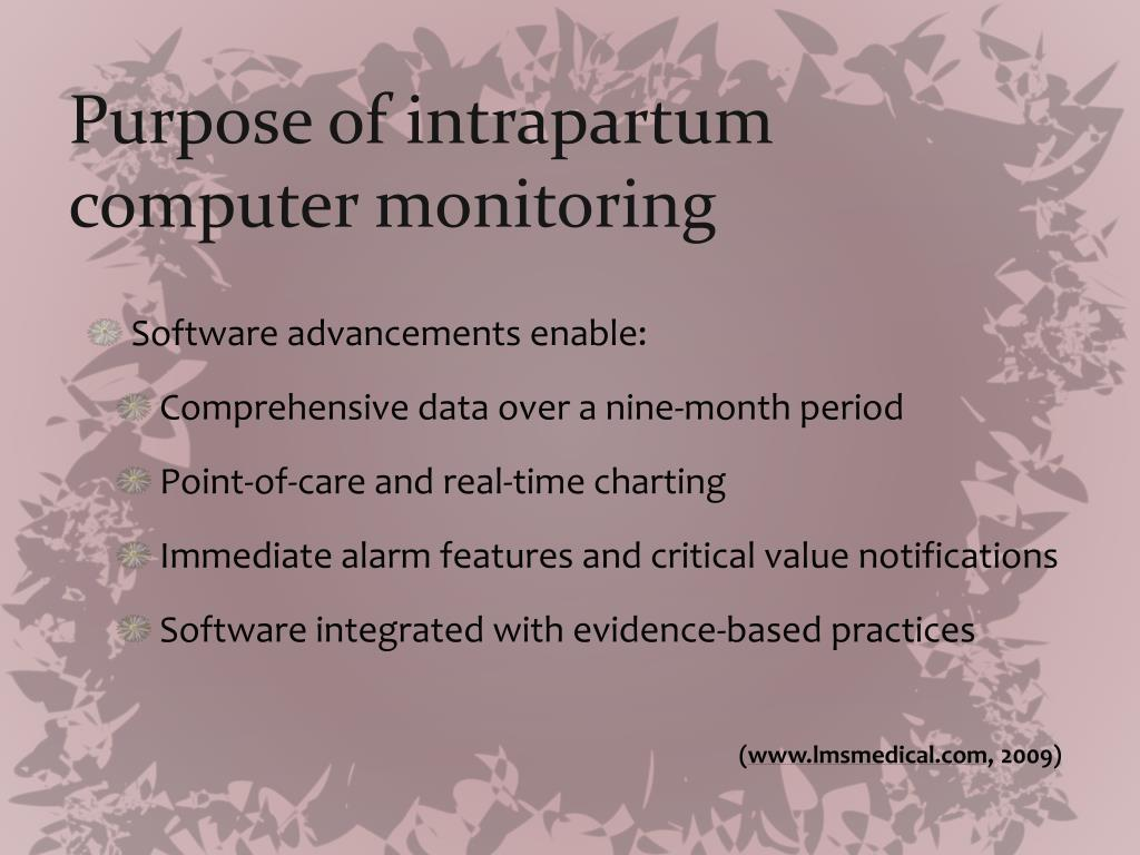 Purpose of intrapartum computer monitoring