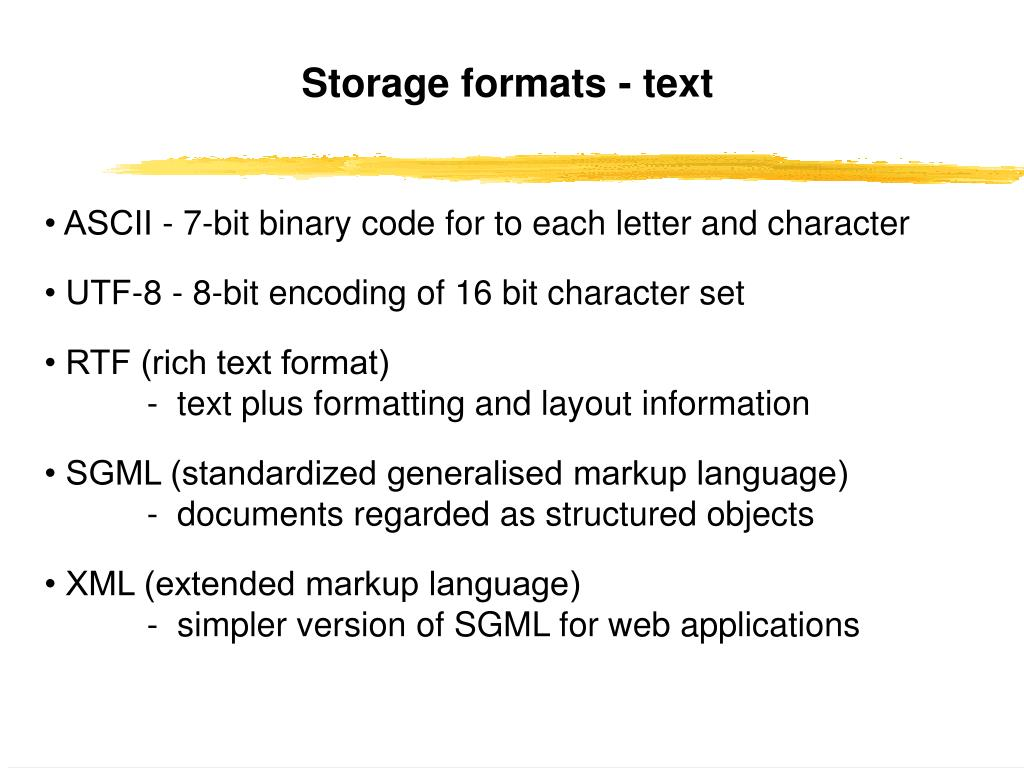 Storage formats - text