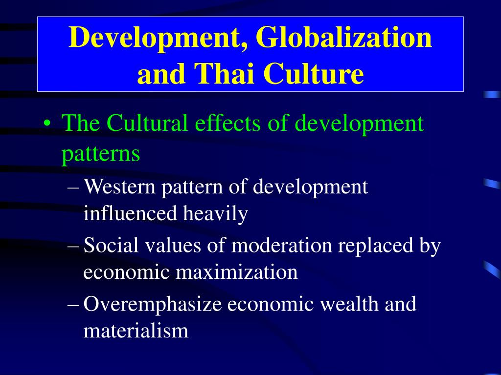 Development, Globalization and Thai Culture
