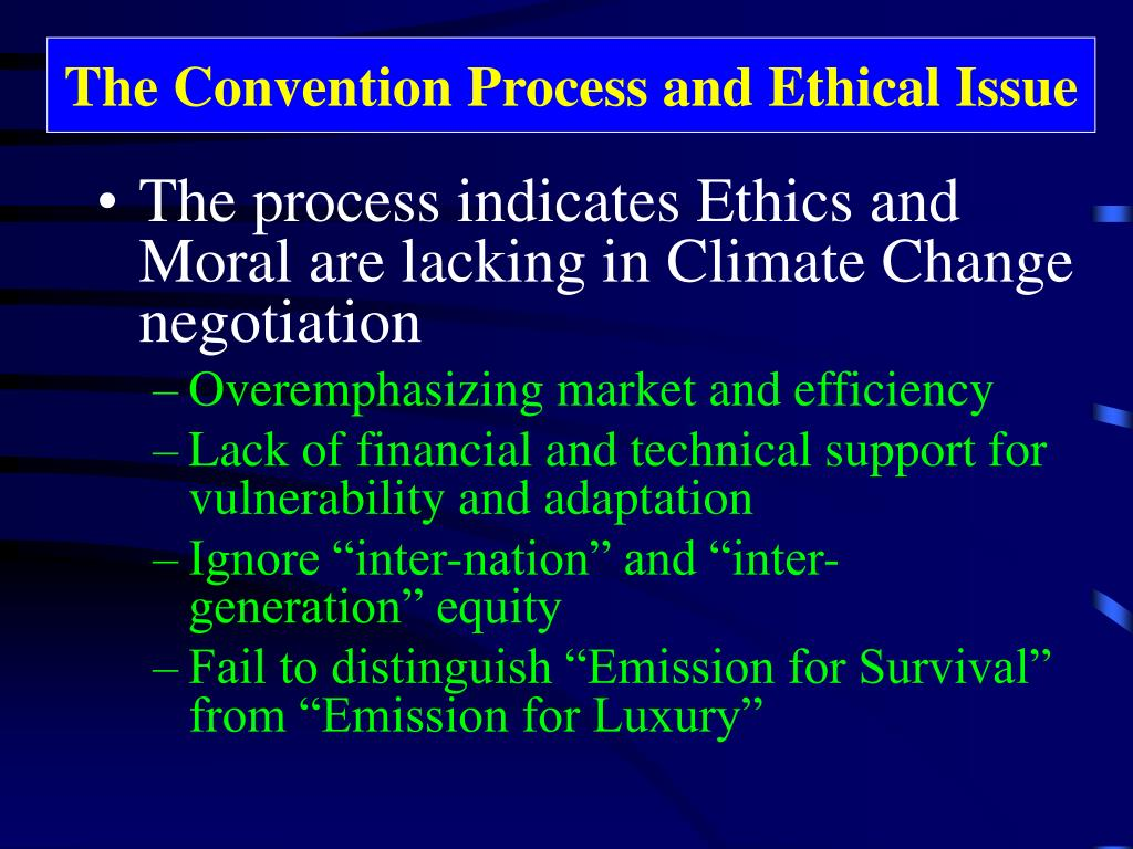 The Convention Process and Ethical Issue