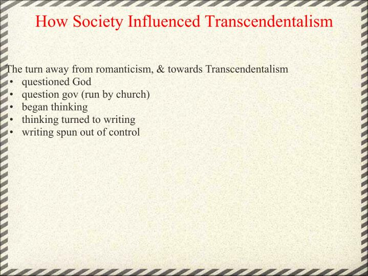 How Society Influenced Transcendentalism
