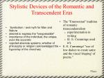 stylistic devices of the romantic and transcendent eras