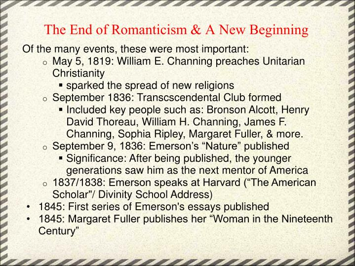 The End of Romanticism & A New Beginning